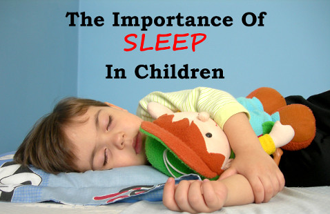 the importance of sleep in children